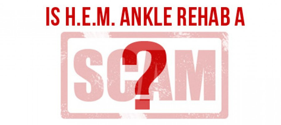 Is HEM Ankle Rehab a Scam?